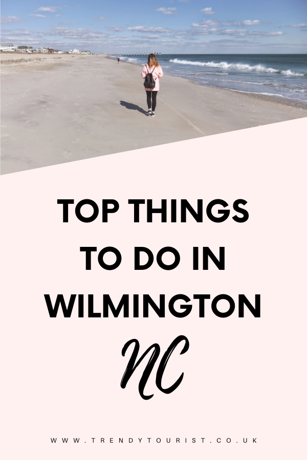 Top Things to Do in Wilmington NC