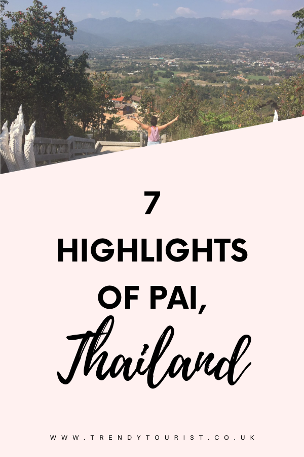 7 Highlights of Pai Thailand