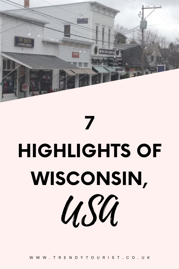7 Highlights of Wisconsin USA
