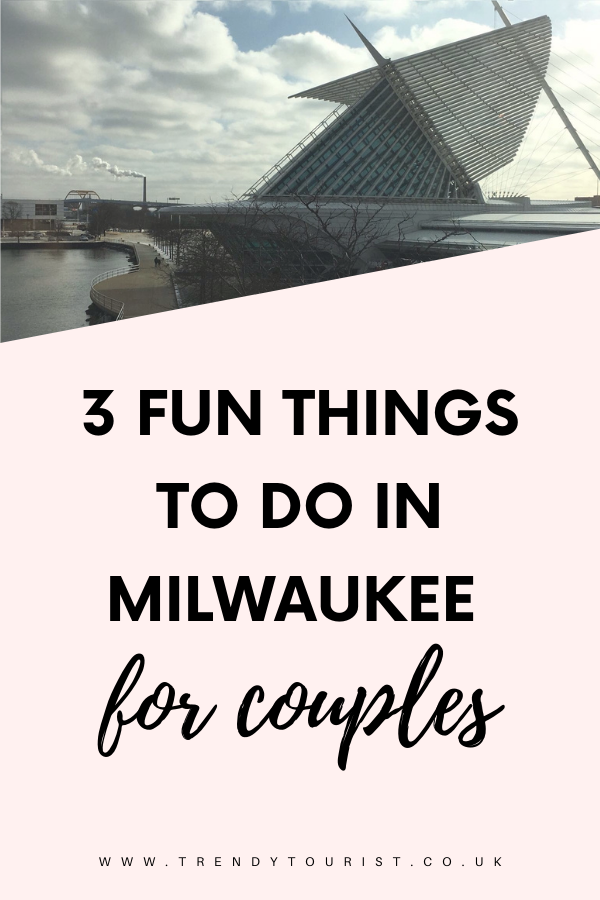 3 Fun Things to Do in Milwaukee for Couples