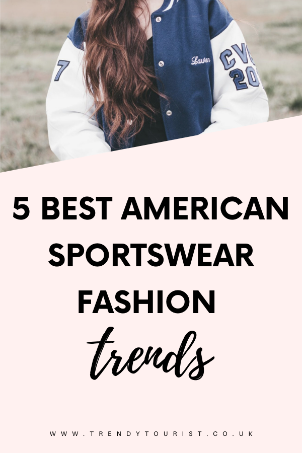 5 Best American Sportswear Fashion Trends