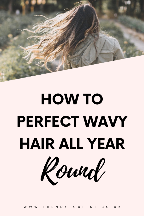 How to Perfect Wavy Hair All Year Round