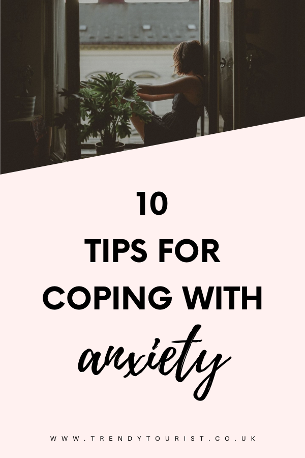 10 Tips for Coping with Anxiety