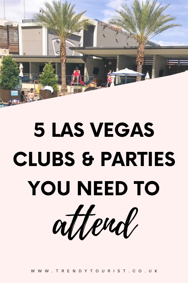 5 Las Vegas Clubs & Parties You Need to Attend