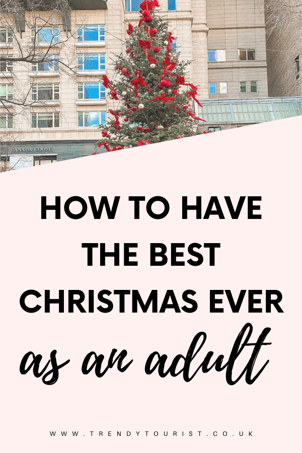 How to Have the Best Christmas Ever as an Adult