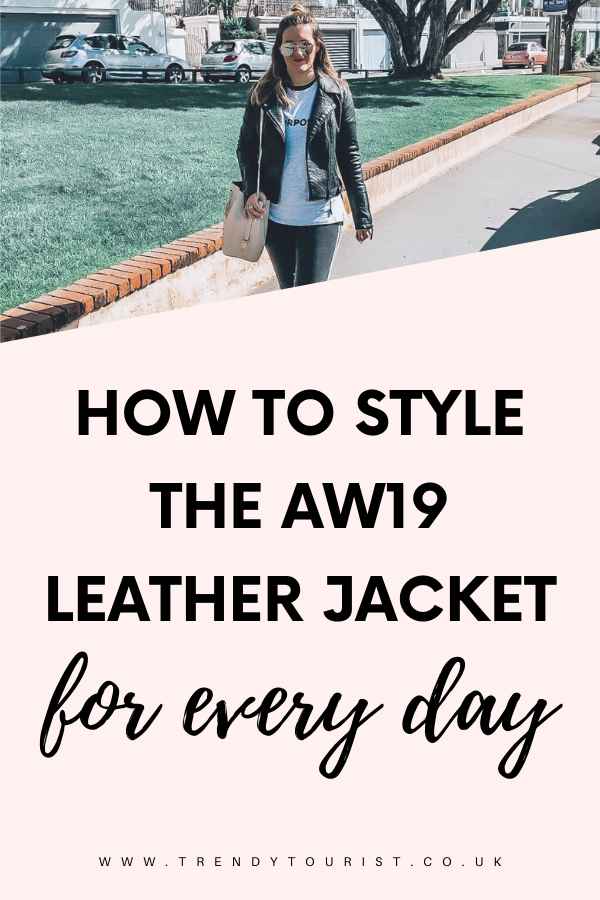 How to Style the AW19 Leather Jacket for Every Day