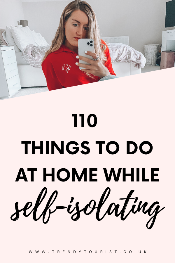 110 Things to Do at Home While Self Isolating