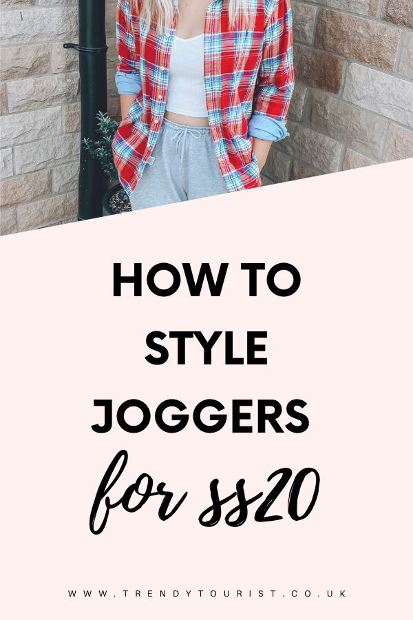 How to Style Joggers for SS20