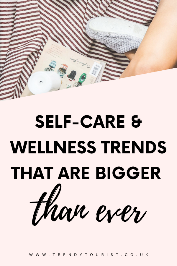 Self-Care and Wellness Trends