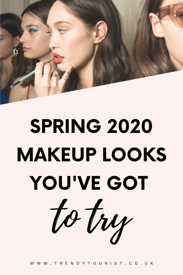Spring 2020 Makeup Looks You've Got to Try