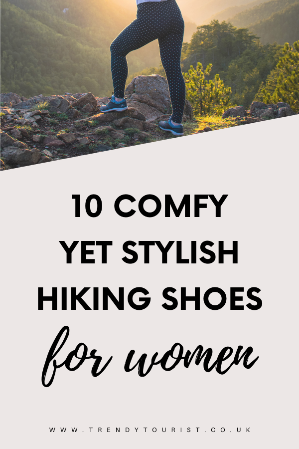 10 Comfy Yet Stylish Hiking Shoes for Women