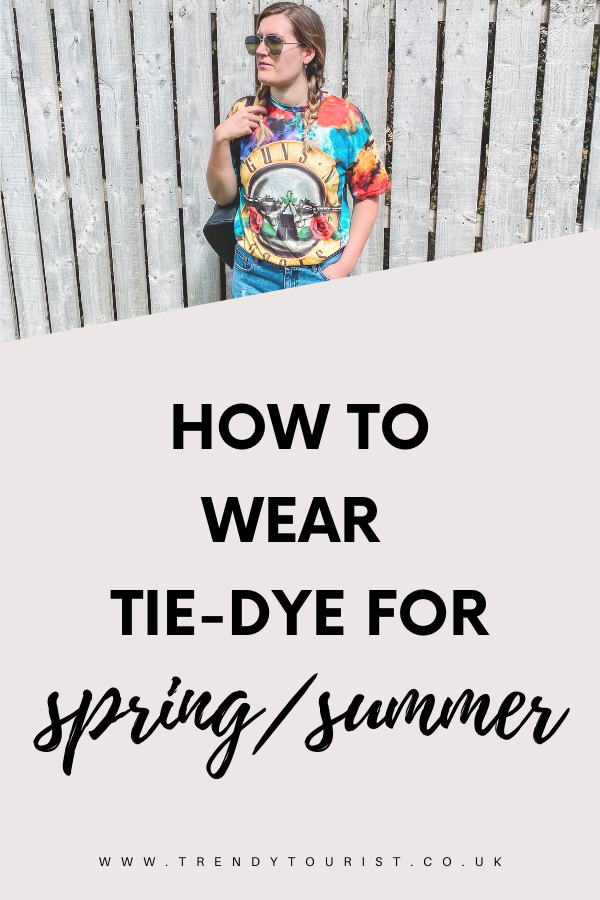 How to Wear Tie Dye for Spring Summer