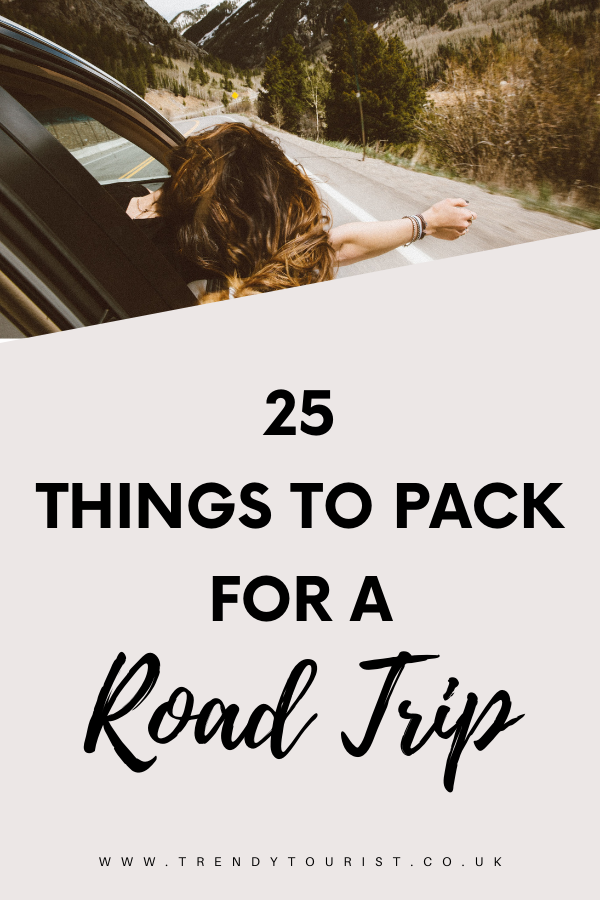 25 Things to Pack for a Road Trip